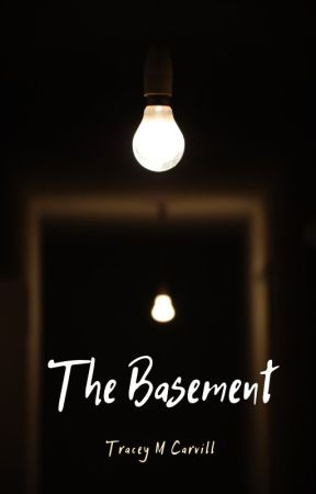 The Basement by TraceyMary7