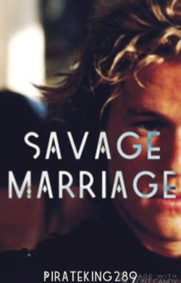 Savage Marriage