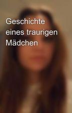 Geschichte eines traurigen Mädchen  by 24102003AH