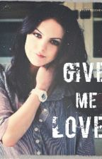Give Me Love by larryfrozi