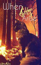 When Ashes Arise by Brindleshine