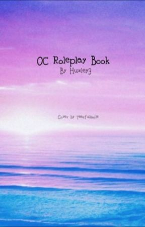 OC Roleplay book by Huxley3