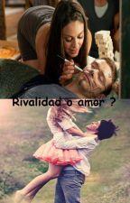 Rivalidad o amor ? by javalea01