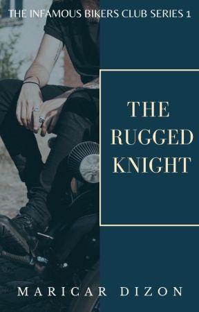TIBC BOOK 1 - THE RUGGED KNIGHT by maricardizonwrites