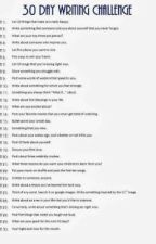 30 Day Writing challenge by A  by That_ShinoB