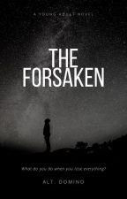 The Forsaken by alt_domino