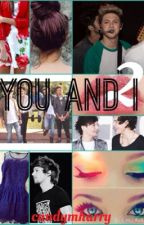 You and I~Tome 2 by candymharry