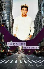 Red De Mentiras ||Niall & Tu|| Terminada by BeluDelgado
