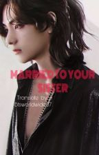 ✔️ MARRIED YOUR SISTER | TAEHYUNG | {kurdish} by exosehun9295