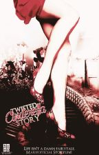 Twisted Cinderella Story (Completed and Under Editing) by eyyrin