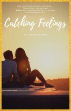 CATCHING FEELINGS by JeanieSpencer