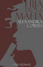 Hija de la Mafia by AlexandraCortes
