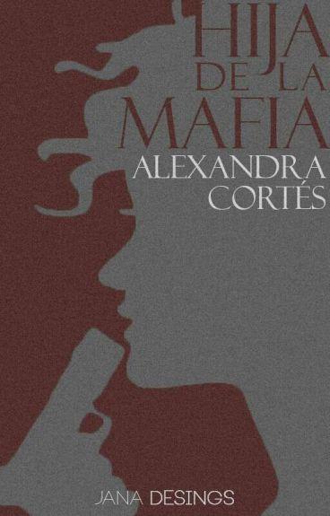 Hija de la Mafia | #WSAward #HFA's #EDreamsAward