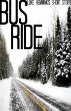 Bus Ride [Luke Hemmings Short Story] by SweaterWeatherMusic