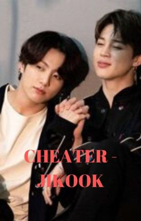 [67] CHEATER - JIKOOK [COMPLETED] by btsrockz2