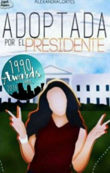 Adoptada por el Presidente