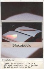 Notebook by -SceneScheme-