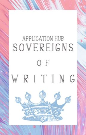 Sovereigns of Writing - Application Book by SovereignsofWriting