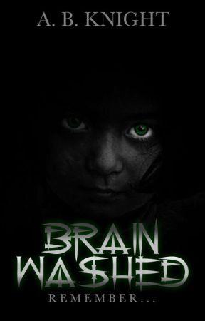 Brainwashed by BlackKnight77