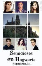 Semidioses en Hogwarts. by xpottributex