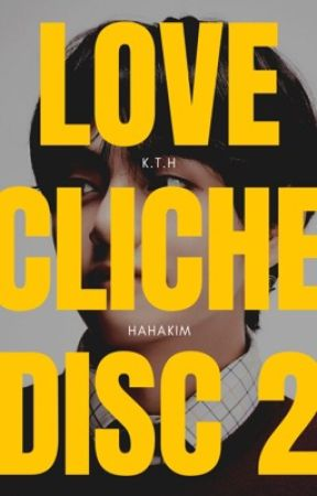 Love Cliché | DISC 2 by Hahakim