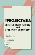 #PROJECTASIA: ABOUT by ProjectAsia