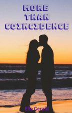 More Than Coincidence  by Spicelove8