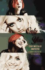 Only You (taylor momsen) by senseight
