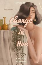 Change in Hue (Azcona Cousins #1) by holisheets