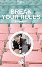 Break Your Rules ⚘ Ji Changmin ✓ by fluffysannie