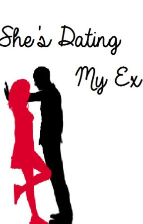 She's dating my Ex by bitterlysweet