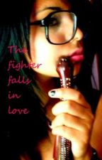 The fighter falls in love by holy_shiznitt