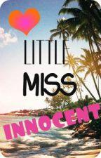 Little Miss Innocent by Xxlive2diexX
