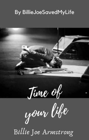 Time of Your Life {A Million Girls #3} by BillieJoeSavedMyLife