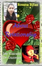 """""""About Relationship"""" by roseb2595"""