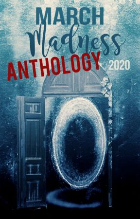 March Madness 2020 Anthology by Fanfic