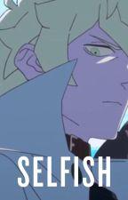 SELFISH [Shirou x Reader] by simonehop