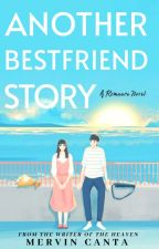 Another Bestfriends Story by WackyMervin