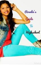 Rosalie's Guide to High School. by that_summer_girl