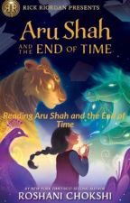 Reading Aru Shah and the End of Time by Hinnypercabeth12