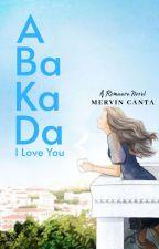 Abakada: I Love You by WackyMervin