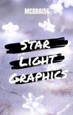 「 Starlight Graphics 」 OPEN by mcdbai56