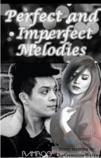 Perfect and Imperfect Melodies by TheGenuineWriter