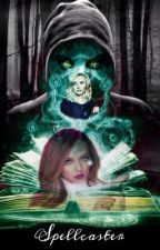 The Spellcaster (Jerrie Thirlwards) by Jerrieloverforever