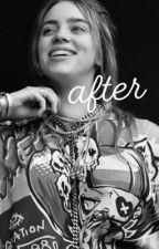 after || billie eilish by Goofybil