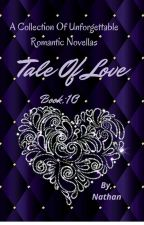 Tale Of Love Book 10 by NathanprithviAgain