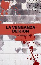 La venganza de Kion by CarlosPro_102