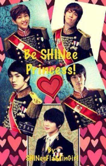 Be SHINee Princess