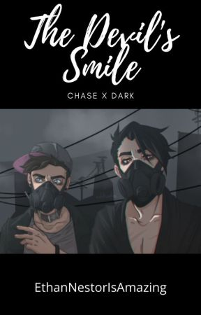 The Devil's Smile -  A Chase Brody x Darkiplier Story by EthanNestorisAmazing