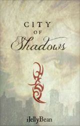 City of Shadows (City of Bones: Jace's POV) ON HOLD by iJellyBean